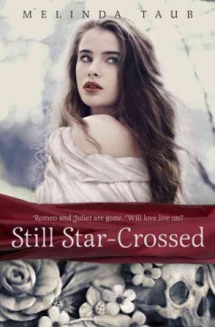 Still Star-Crossed,  by Melinda Taub