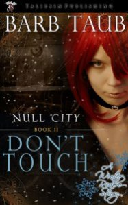 Don't Touch by Barb Taub