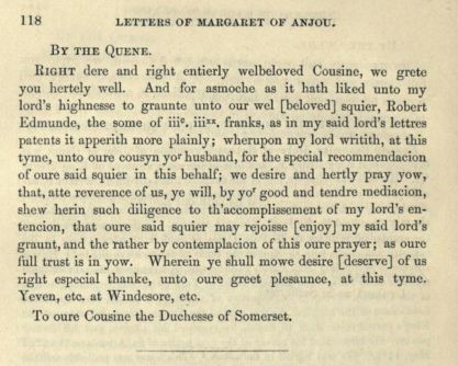 Letter From Queen Margaret to the Duchess of Somerset ca 1450-1454. [Image credit: Letters of Margaret of Anjou] https://archive.org/details/lettersofqueenma00monrrich