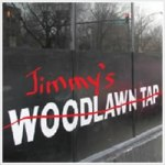 "Apparently, Jimmy's was actually named ""The Woodlawn Tap"". Who knew?"