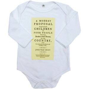 [Image credit: The Literary Gift Company] https://www.theliterarygiftcompany.com/collections/baby-gros/products/a-modest-proposal-babygro