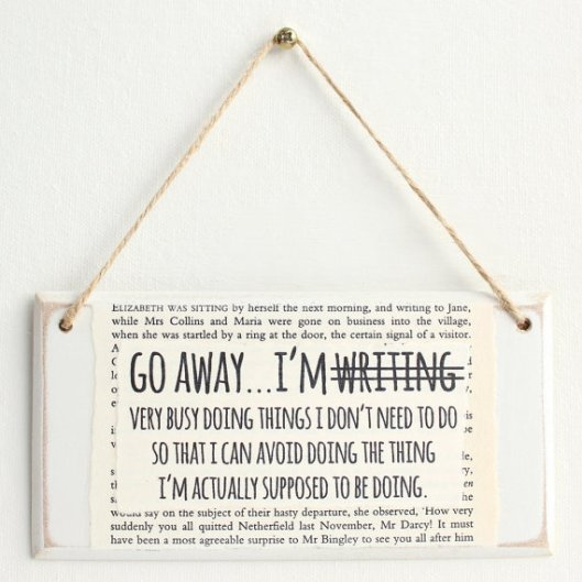 There isn't a writer alive who isn't an expert at this. You might want to pair it with a manicure set for avoidance nail-grooming, or a pair of scissors for making very poor hair-trimming decisions. [Image credit: Etsy] https://www.etsy.com/uk/listing/228031400/gifts-for-writers-go-away-im-not-writing?ref=market
