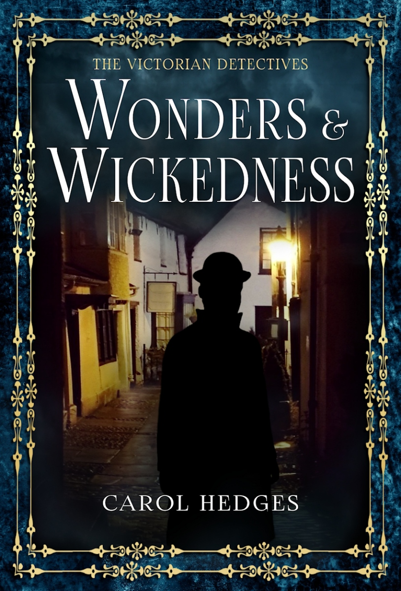 STILL @CarolJHedges writes better Dickens than Dickens~WONDERS & WICKEDNESS #BookReview, #Mystery, #TuesdayBookBlog